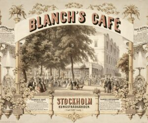 11. Selma Christina Wretman, Blanch's Café, and Hamngatan 16